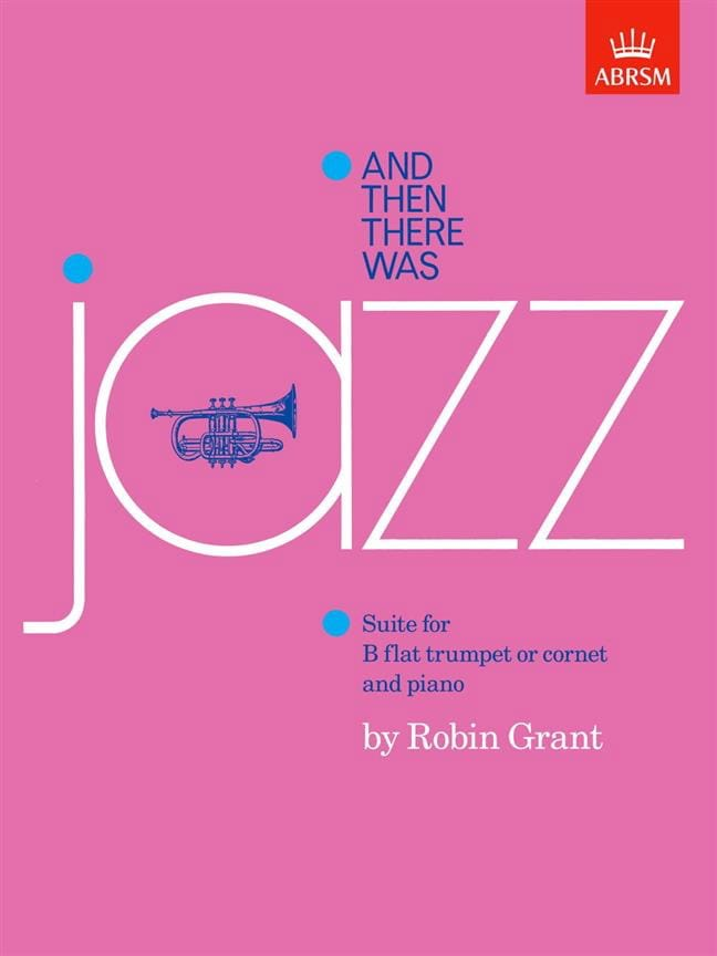 And Then There Was Jazz - Robin Grant - Partition - laflutedepan.com