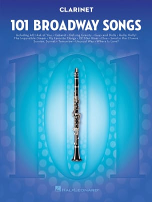 101 Broadway Songs for Clarinet Partition Clarinette - laflutedepan