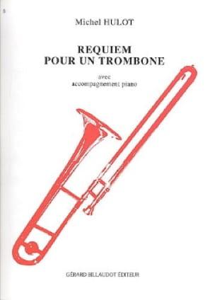 Requiem pour un trombone - Michel Hulot - Partition - laflutedepan.com