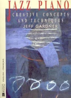 Jazz Piano Jeff Gardner Partition Jazz - laflutedepan