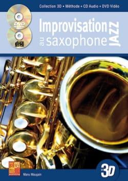 Improvisation jazz au saxophone en 3D Manu Maugain laflutedepan