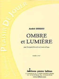 Ombre et lumière André Guigou Partition Trompette - laflutedepan