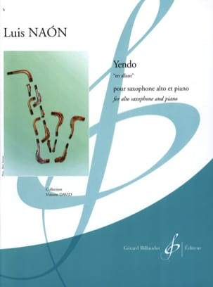 Yendo - En Allant Luis Naon Partition Saxophone - laflutedepan