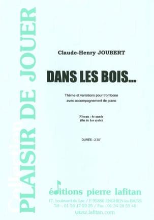 Dans les Bois Claude-Henry Joubert Partition Trombone - laflutedepan