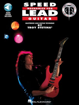 Speed Mechanics For Lead Guitar Troy Stetina Partition laflutedepan