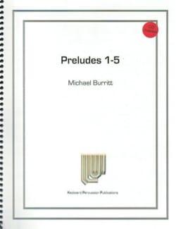 Preludes 1 - 5 Michael Burritt Partition Marimba - laflutedepan