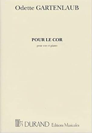 Pour le Cor Odette Gartenlaub Partition Cor - laflutedepan
