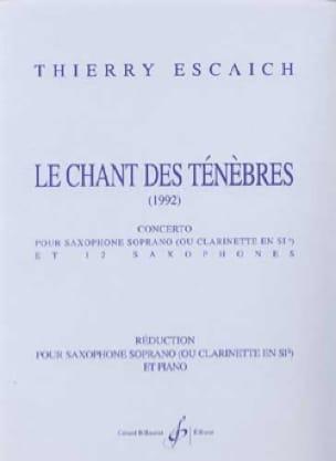 Le chant des ténèbres - Thierry Escaich - Partition - laflutedepan.com