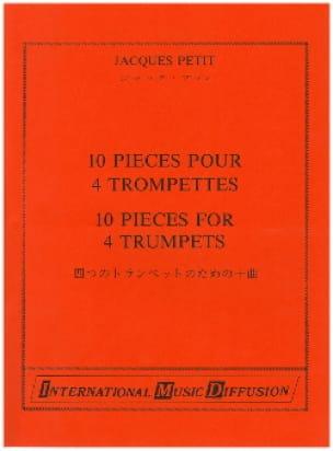 10 Pièces Pour 4 Trompettes - Jacques Petit - laflutedepan.com