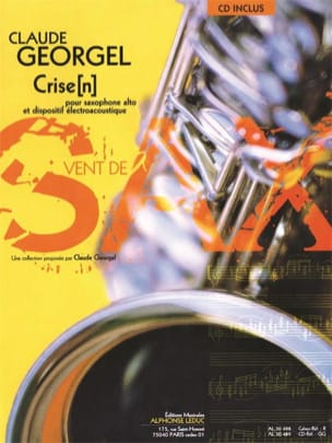 Crise N Claude Georgel Partition Saxophone - laflutedepan