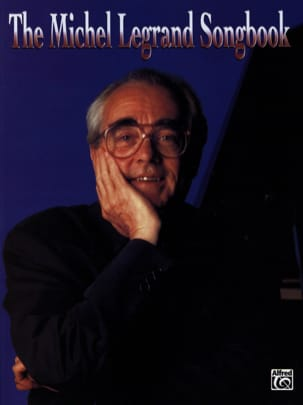 The Michel Legrand Songbook Michel Legrand Partition laflutedepan