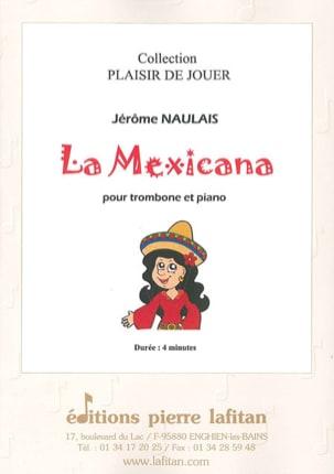 La Mexicana Jérôme Naulais Partition Trombone - laflutedepan