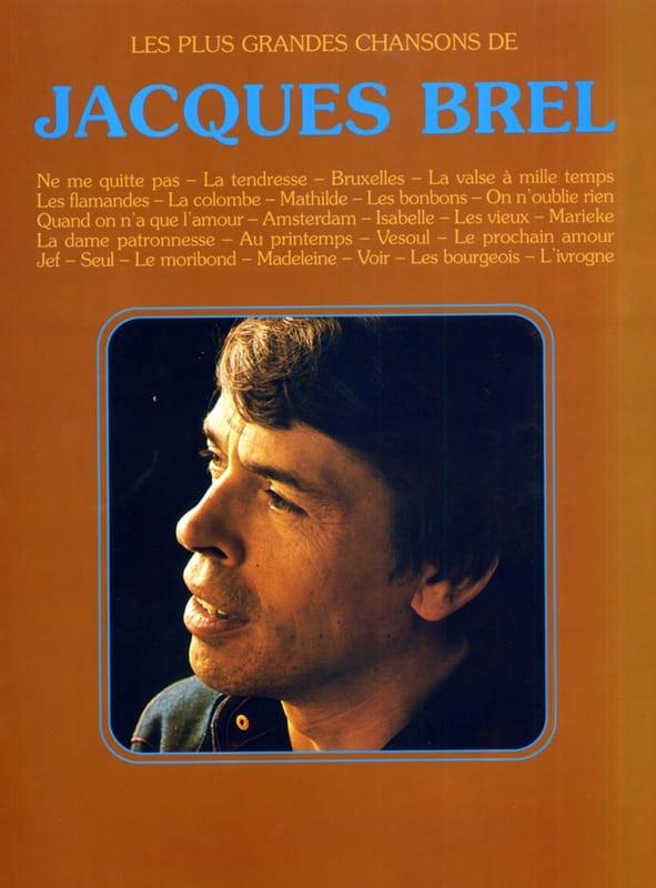 Les plus grandes chansons - 26 Succès - Jacques Brel - laflutedepan.be