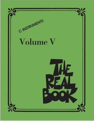 The Real Book Volume 5 - C Instruments Partition Jazz - laflutedepan