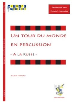 A la Russe - Un tour du monde en percussion Alain Huteau laflutedepan