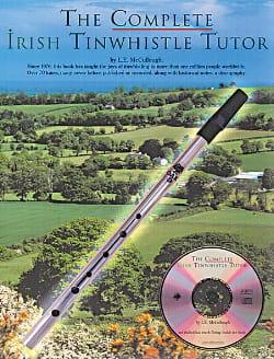 The Complete Irish Tinwhistle Tutor L.E. Mccullough laflutedepan