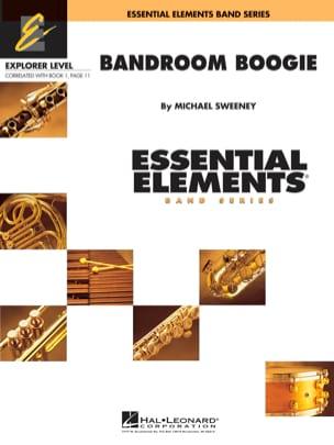 Bandroom Boogie Michael Sweeney Partition ENSEMBLES - laflutedepan