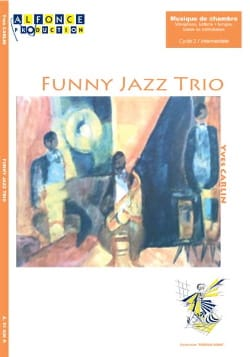 Funny jazz trio Yves Carlin Partition laflutedepan