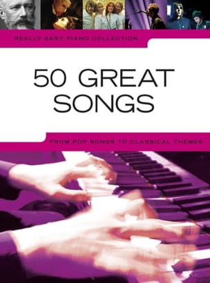 Really easy piano collection - 50 Great songs Partition laflutedepan