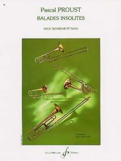 Balades insolites Pascal Proust Partition Trombone - laflutedepan