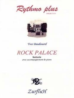 Rock Palace Yves Baudouard Partition Batterie - laflutedepan