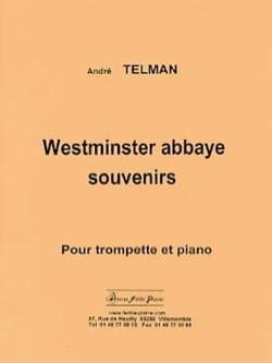 Westminster abbaye souvenirs André Telman Partition laflutedepan