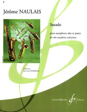 Saxado Jérôme Naulais Partition Saxophone - laflutedepan
