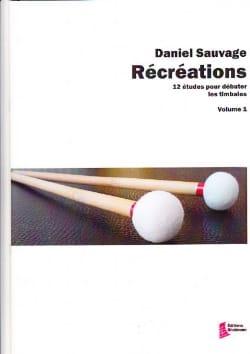 Récréations volume 1 - 12 Etudes pour débuter les timbales laflutedepan