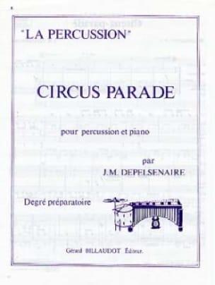Circus-Parade - Jean-Marie Depelsenaire - Partition - laflutedepan.com