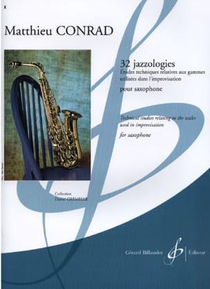 32 Jazzologies Matthieu Conrad Partition Saxophone - laflutedepan