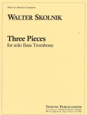 Three Pieces Walter Skolnik Partition Trombone - laflutedepan