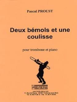 2 Bémols et une coulisse Pascal Proust Partition laflutedepan