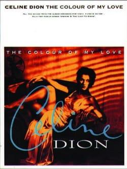 The colour of my love - Celine Dion - Partition - laflutedepan.com