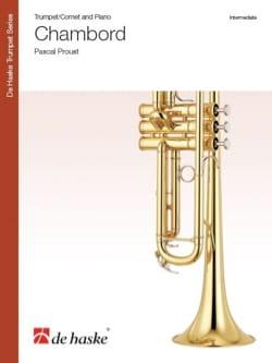 Chambord - Pascal Proust - Partition - Trompette - laflutedepan.com