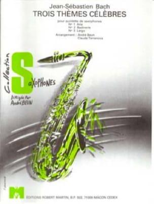 3 Thèmes Célèbres - BACH - Partition - Saxophone - laflutedepan.com