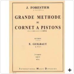 Grande Méthode de Cornet A Pistons Volume 2 J. Forestier laflutedepan