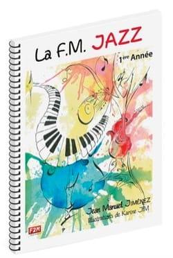 La F.M. Jazz - 1ère Année JIMENEZ Partition Solfèges - laflutedepan