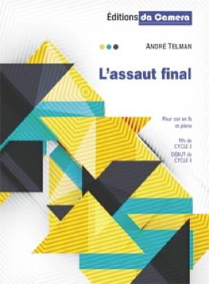 A l'assaut final - André Telman - Partition - Cor - laflutedepan.com