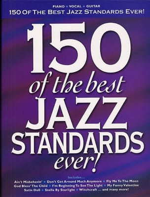 150 Of The Best Jazz Standards Ever ! Partition Jazz - laflutedepan