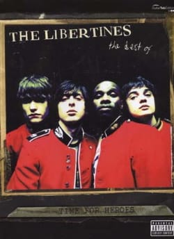 Time For Heroes, The Best Of... The Libertines Partition laflutedepan
