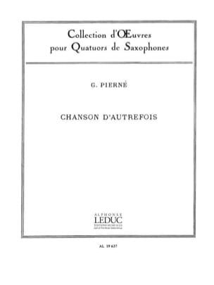 Chanson D' Autrefois PIERNE Partition Saxophone - laflutedepan