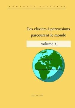 Les claviers à percussions parcourent le monde volume 2 laflutedepan