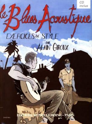 Blues acoustique - Exercices de style Alain Giroux laflutedepan