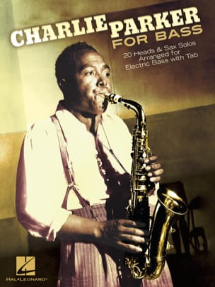 Charlie Parker for Bass Charlie Parker Partition Jazz - laflutedepan