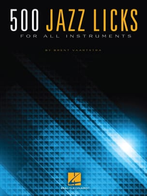 500 Jazz Licks for all instruments Brent Vaartstra laflutedepan