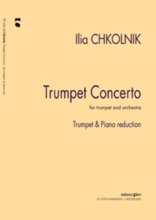 Trumpet Concerto - Ilia Chkolnik - Partition - laflutedepan.com