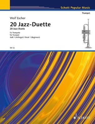20 Jazz Duette Für Trompeten Volume 1 Wolf Escher laflutedepan