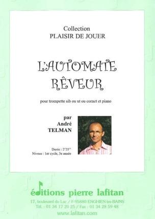 L' Automate Réveur André Telman Partition Trompette - laflutedepan