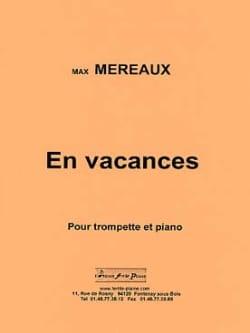 En Vacances - Max Méreaux - Partition - Trompette - laflutedepan.com