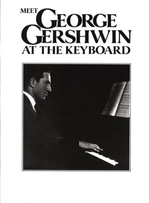Meet George Gershwin At The Keyboard GERSHWIN Partition laflutedepan
